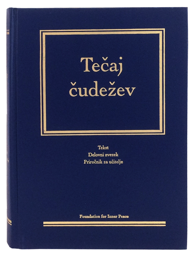 photo - book: Tečaj čudežev - Slovene Edition (Hardcover) - translation of A Course in Miracles; combined volume; front cover (Slovenian)
