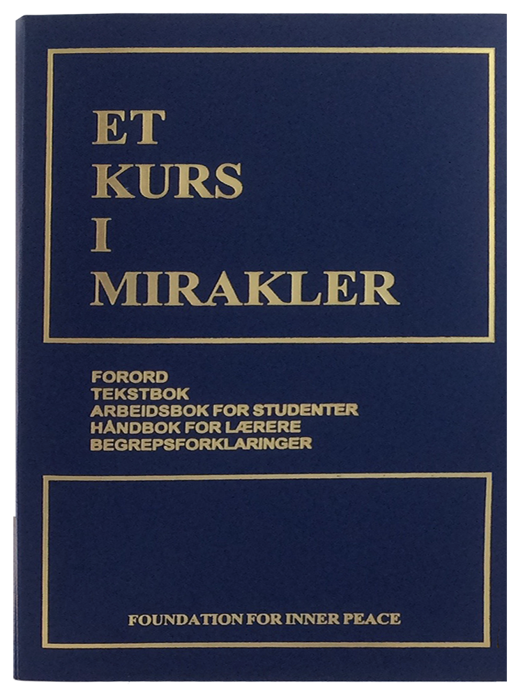 ET KURS I MIRAKLER - Norwegian Edition (Softcover) - translation of A Course in Miracles; combined volume; front cover