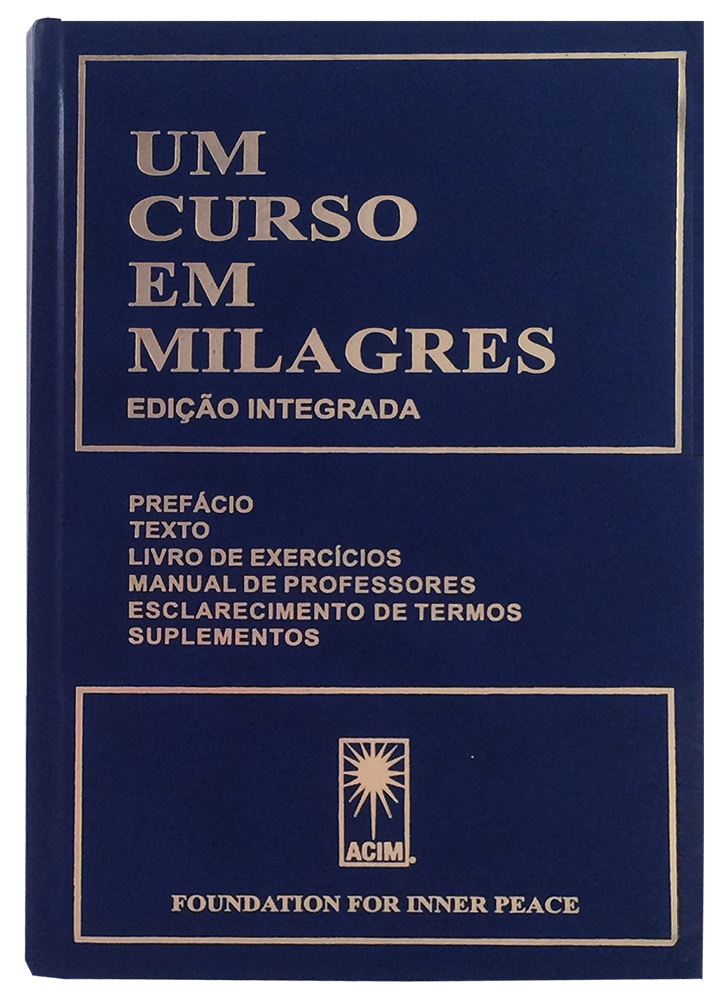 UM CURSO EM MILAGRES - Portuguese Hardcover 2nd Edition - translation of A Course in Miracles; combined volume; front cover