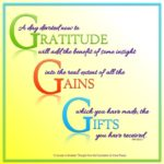 """graphic (ACIM Weekly Thought): """"A day devoted now to gratitude will add the benefit of some insight into the real extent of all the gains which you have made; the gifts you have received."""" W-pI.123.2:1"""