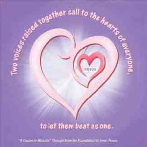 """graphic (ACIM Weekly Thought): """"Two voices raised together call to the hearts of everyone, to let them beat as one."""" T-20.V.2:3"""
