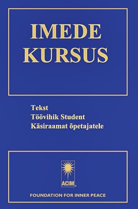 ACIM book: Imede Kursus – Estonian