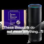 Listen to ACIM Audible audiobooks on Amazon Echo Alexa, Dot and Tap
