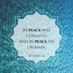 "graphic (ACIM Weekly Thought): ""In peace I was created. And in peace do I remain."" W-pII.230.1:1-2"