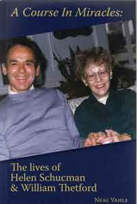 Book: A Course in Miracles: The Lives of Helen Schucman & William Thetford