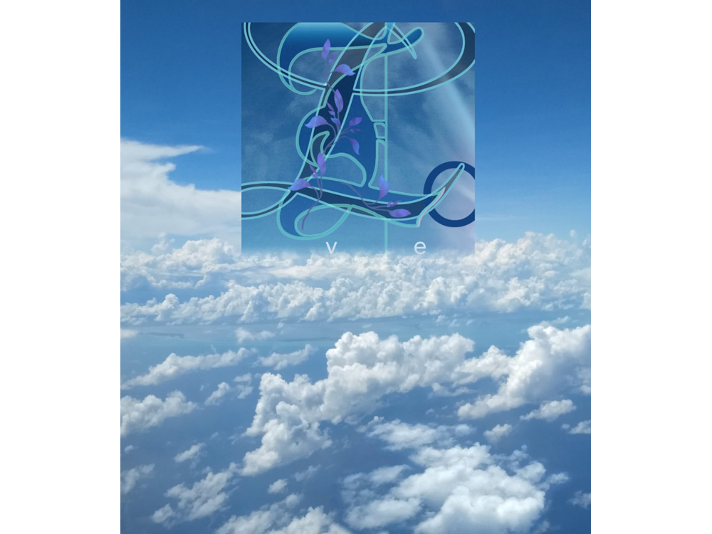 "Meditation graphic ""Lo ve"": aerial photo of blue sky with clouds; large ornate script ""L"""