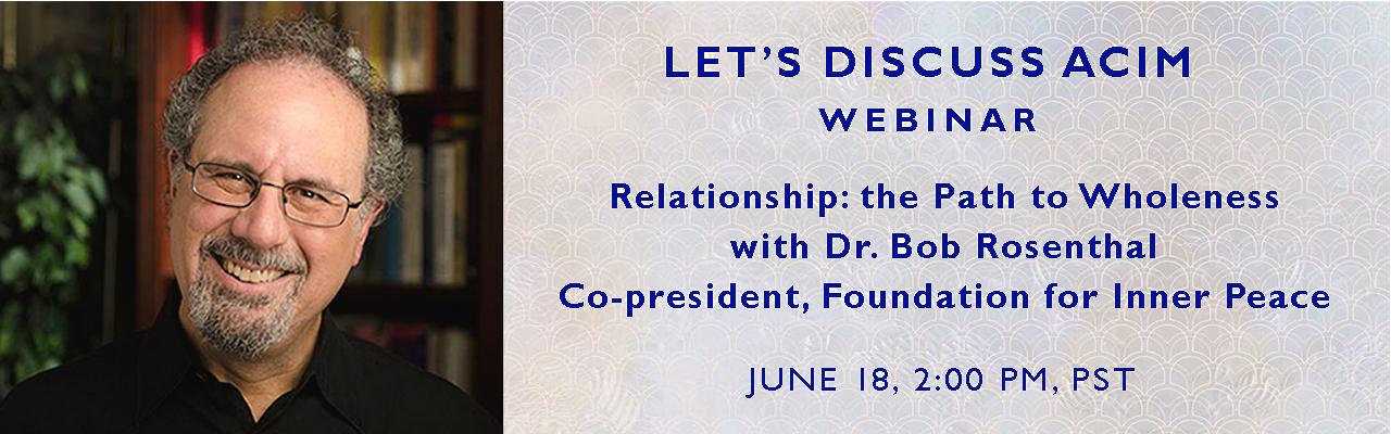 Let's Discuss ACIM: Webinar - June, 18 2019