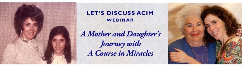 Let's Discuss ACIM: A Mother and Daughter's Journey with A Course in Miracles