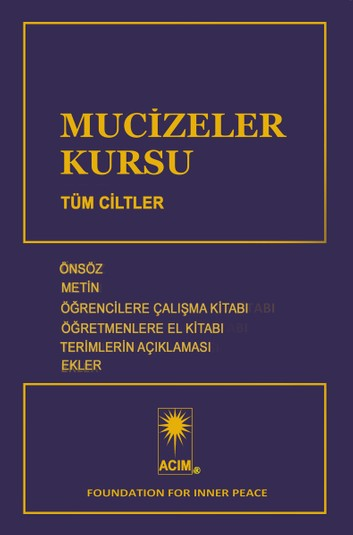 photo - book: MUCİZELER KURSU - Turkish Edition (e-book) - translation of A Course in Miracles; combined volume; front cover (Turkish)
